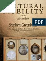 Greenblatt Stephen Cultural Mobility Manifesto