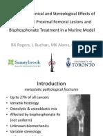 Benedict Rogers - Biomechanical Analysis of Proximal Femoral Metastatic Lesions