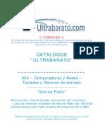 004 - Teclados Ratones de Entrada - Mouse Pads - UT