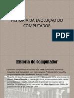 CLC - HISTORIA DA EVOLUÇAO DO COMPUTADOR - V.1