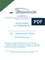 001 - Accesorios Para iPhone - Kits de Recarga - UT