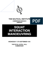 Squat Interaction Maneuvering