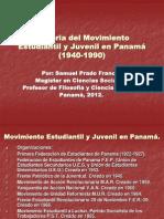 Historia del Movimiento Estudiantil y Juvenil en Panamá (1940-1990).