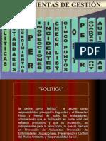 Herramientas de Gestión de Seguridad Políticas