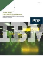 IBM Travel 2020 Distribution Dilemma