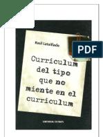 Libro Curriculum Del Tipo Que No Miente - Autor Raul Lataillade