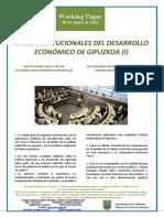 BASES INSTITUCIONALES DEL DESARROLLO ECONOMICO DE GIPUZKOA (I) (Es) INSTITUTIONAL BASES FOR THE ECONOMIC DEVELOPMENT IN GIPUZKOA (I) (Es) GIPUZKOAREN EKONOMI GARAPENERAKO OINARRI INSTITUZIONALAK I (Es)