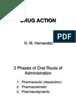 C. Drug Action 1