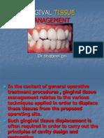gingivaltissuemanagement-090723132044-phpapp02