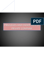 Privileges and Exemption of Private Company