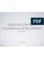 Creative Strategy - Planning & Development Cont