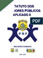 Estatuto Dos Servidores Publicos Aplicado a PRF
