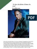 """""""Los próximos 10 años decidirán el futuro de nuestra civilización""""   David Pauly"""