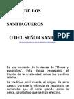 DANZA DE LOS SANTIAGUEROS O DEL SEÑOR SANTIAGO