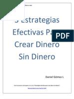 3 Estrategias Efectivas Para Crear Dinero Sin Dinero