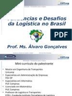 Tendencias e Desafios Da Logistica No Brasil