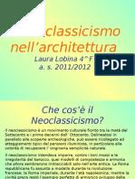 Presentazione Storia Dell'Arte- Architettura Neoclassica