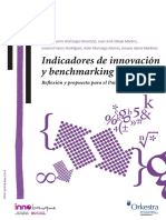 Indicadores de Innovacion y Benchmarking Reflexion y Propuesta Para El Pais Vasco