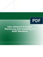 John Steinert Provided Mentoring And Coaching To Staff Members