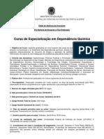 EDITAL CURSO DE ESPECIALIZAÇÃO EM DEPENDÊNCIA QUÍMICA