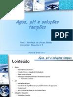 Matheus - Aula água, pH e soluções tampão pdf