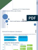 Simulation and Optimization of 2 X 2 Mach-Zehnder