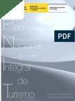 Plan Nacional e Integral de Turismo 2012-2016. ESPAÑA Ministerio de Industria, Energía y Turismo