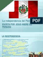 Independencia Del Peru Por Gilazo