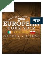 Euro Tour 2012