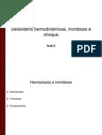 12 Desordens hemodinâmicas, trombose e choque aula para alunos