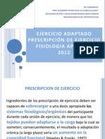 2011 Ejercicio Adaptado - Prescripcion de Ejercicio Ppt
