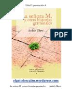 Edita El gato descalzo 8. La señora M. y otras historias germinales. Andrés Olave
