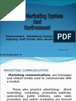 Marketing Enviorment (Communication) - Soft Drinks