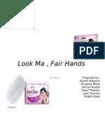 Look Ma , Fair Hands