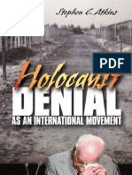 Holocaust Denial as an International Movement Stephen Atkins