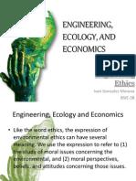 Engineering, Ecology, And Economics