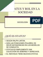 Status y Rol en La Sociedad