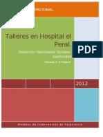 Protocolo Habilidad Social Asertividad en intervencion en patologia dual Adicciones.