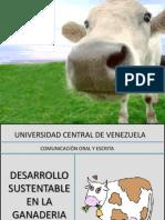 Desarrollo Sustentable en La Ganaderia!