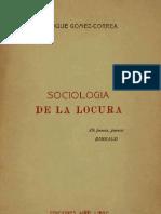 Enrique Gómez-Correa - Sociología de la locura