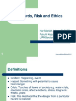 Hazards, Risk and Ethics