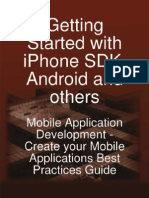 Getting Started With iPhone SDK Android and Others Mobile Application Development Create Your Mobile Applications Best Practices Guide