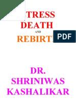 Stress Death and Rebirth Dr. Shriniwas Kashalikar (1)