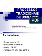 Processos+Tradicionais+de+Usinagem+Lsj+2010+Parte+2