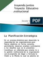 Construyendo Juntos Nuestro Proyecto Educativo Institucional