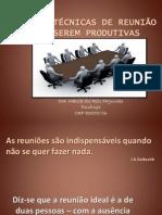 TIPOS E TÉCNICAS DE REUNIÃO PARA SEREM PRODUTIVAS ESSE