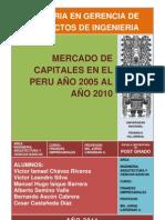 MERCADO DE CAPITALES EN EL PERU AÑO 2005 AL AÑO 2010