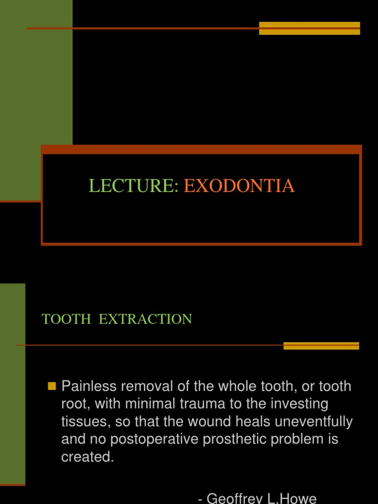 LECTURE Exodontia | Tooth | Dentistry