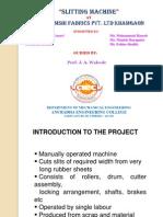 Presentation-Slitting Machine