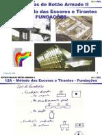 12A Metodo das escores e tirantes - Fundações